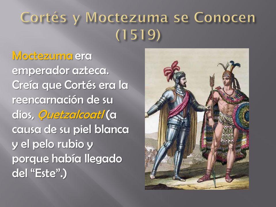 Cortés y Moctezuma se Conocen (1519)