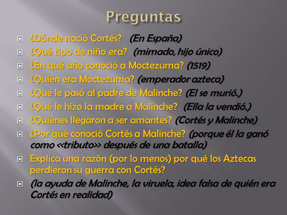 Preguntas ¿Dónde nació Cortés (En España)