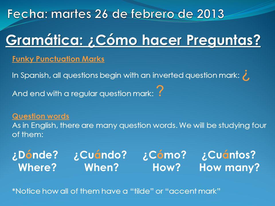 Fecha: martes 26 de febrero de 2013