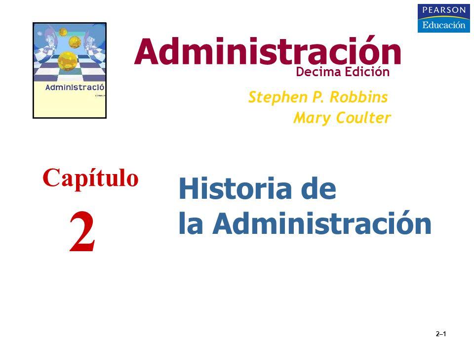 2 Administración Historia de la Administración Capítulo