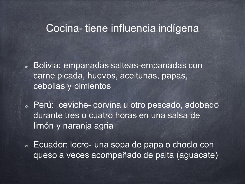Cocina- tiene influencia indígena