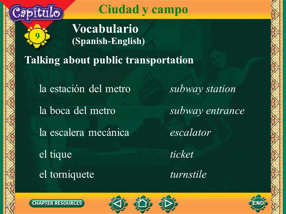 Ciudad y campo Vocabulario Talking about public transportation