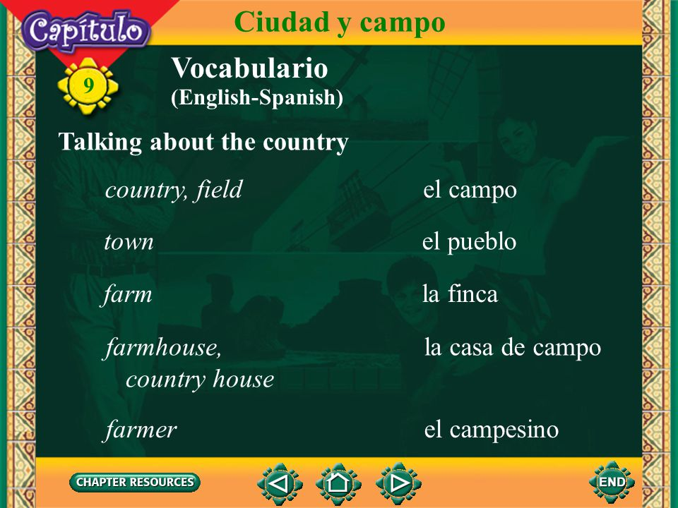 Ciudad y campo Vocabulario Talking about the country country, field