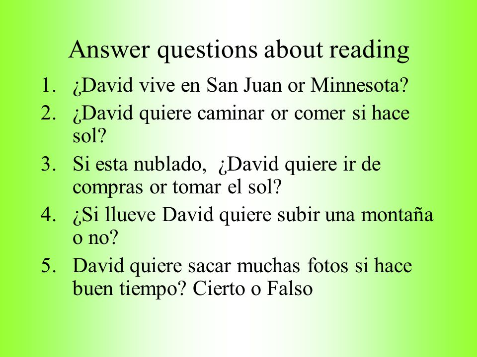Answer questions about reading