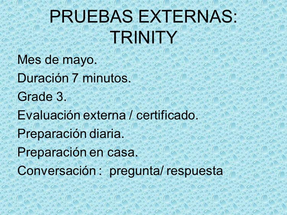 PRUEBAS EXTERNAS: TRINITY