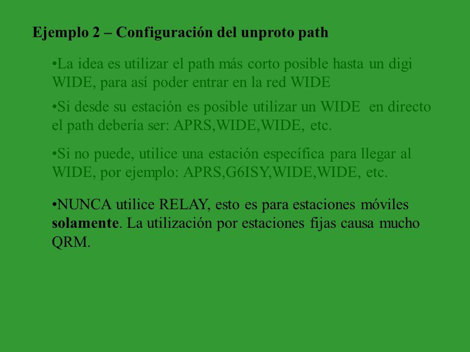 Ejemplo 2 – Configuración del unproto path