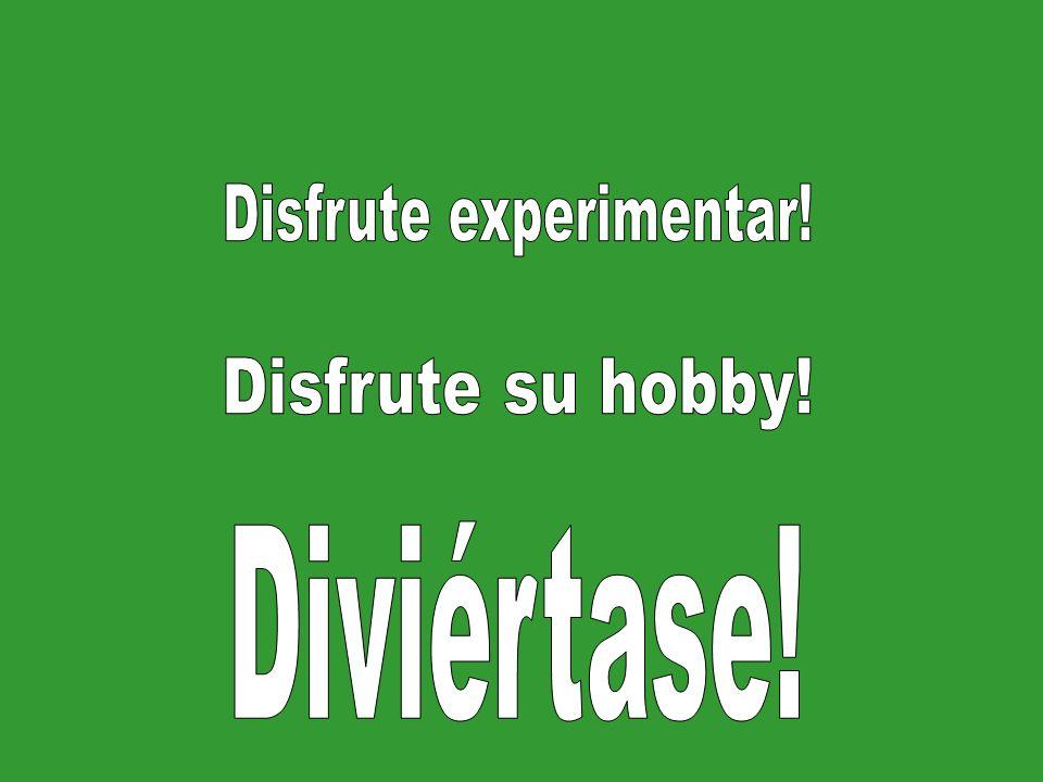 Disfrute experimentar!