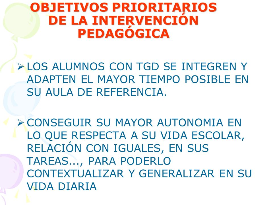 OBJETIVOS PRIORITARIOS DE LA INTERVENCIÓN PEDAGÓGICA