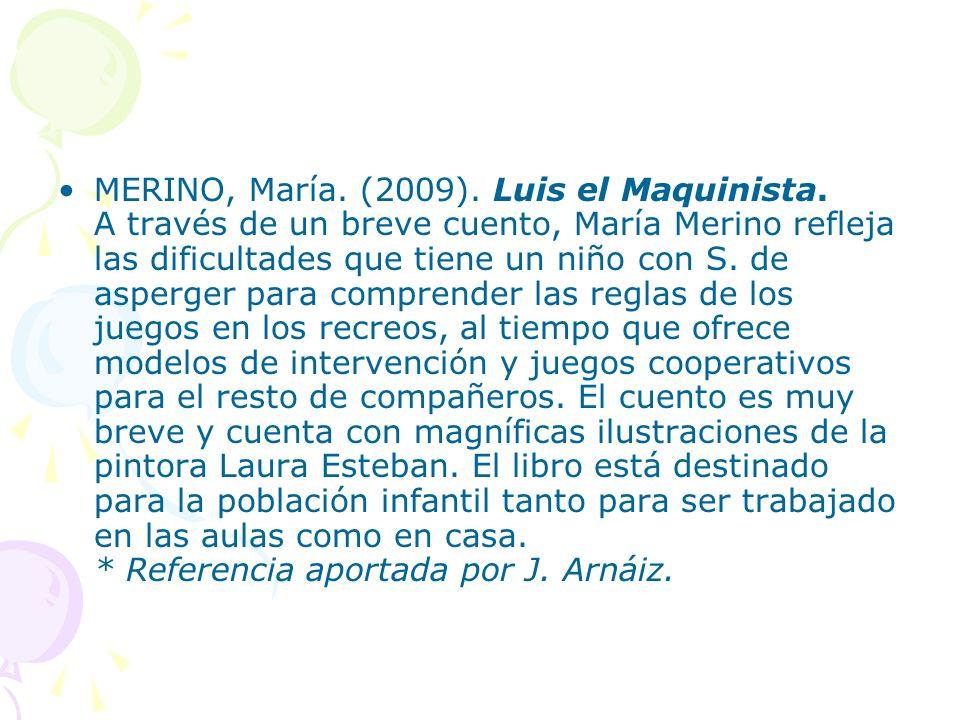 MERINO, María. (2009). Luis el Maquinista