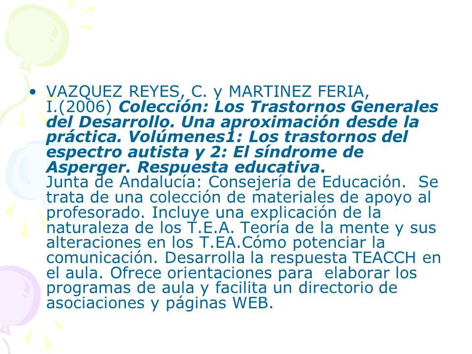 VAZQUEZ REYES, C. y MARTINEZ FERIA, I