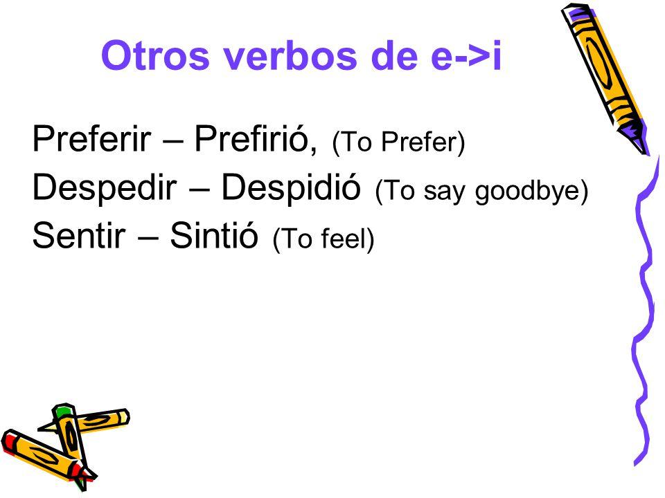 Otros verbos de e->i