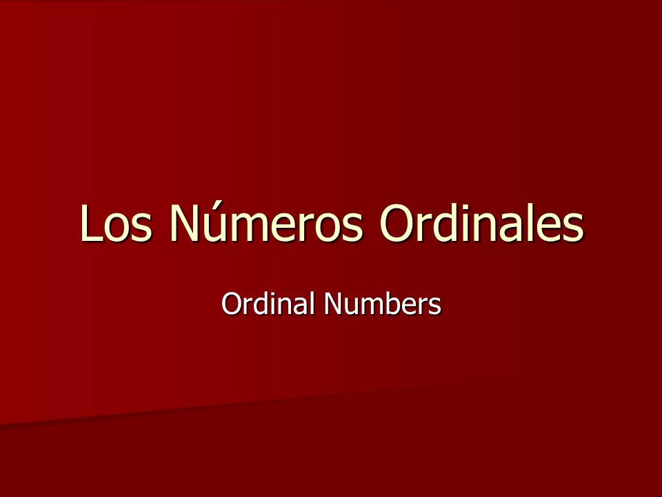 Los Números Ordinales Ordinal Numbers