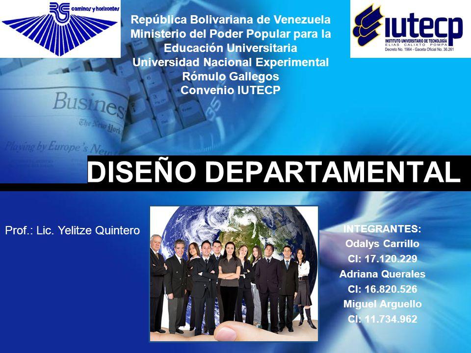 DISEÑO DEPARTAMENTAL República Bolivariana de Venezuela