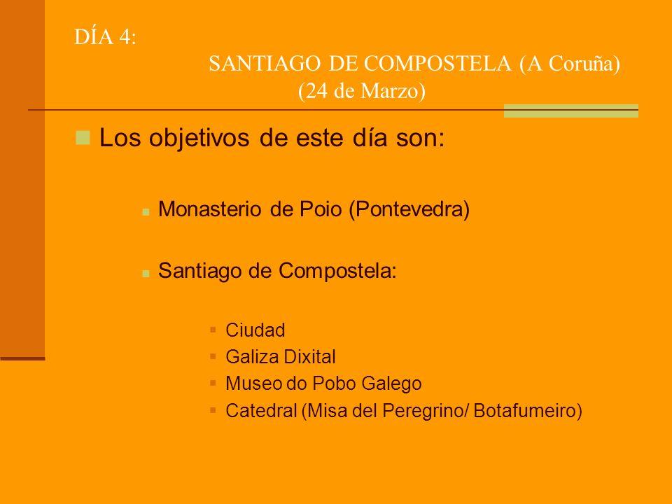 DÍA 4: SANTIAGO DE COMPOSTELA (A Coruña) (24 de Marzo)