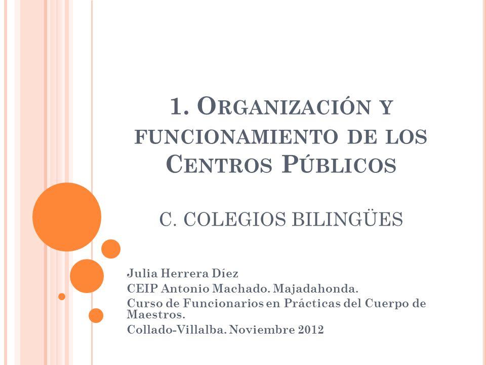 1. Organización y funcionamiento de los Centros Públicos C