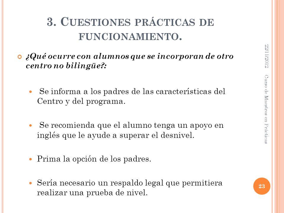 3. Cuestiones prácticas de funcionamiento.