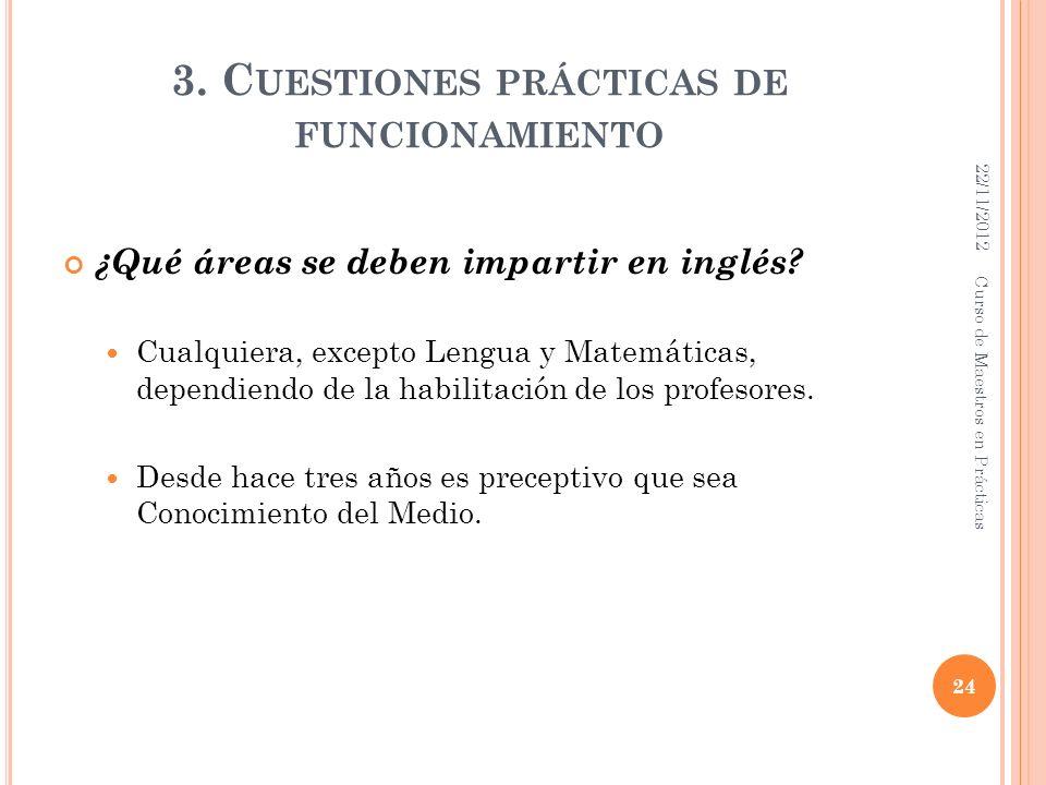3. Cuestiones prácticas de funcionamiento
