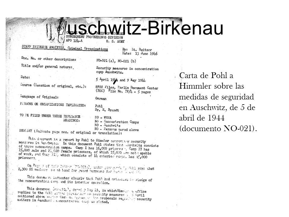 uschwitz-Birkenau Carta de Pohl a Himmler sobre las medidas de seguridad en Auschwitz, de 5 de abril de 1944 (documento NO-021).