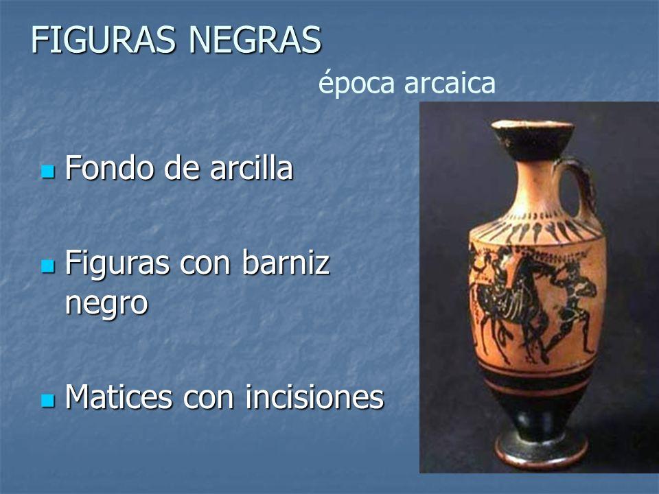 FIGURAS NEGRAS época arcaica