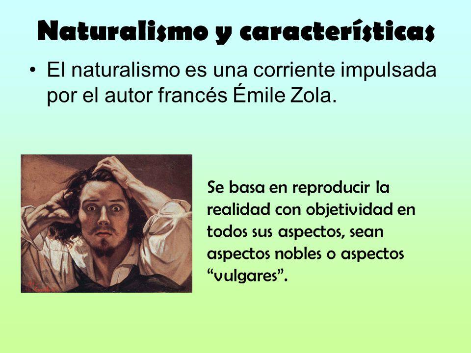 Naturalismo y características