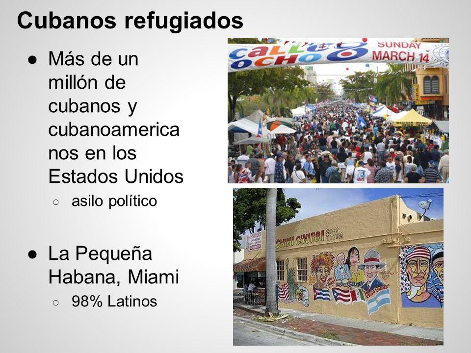 Cubanos refugiados Más de un millón de cubanos y cubanoamerica nos en los Estados Unidos. asilo político.
