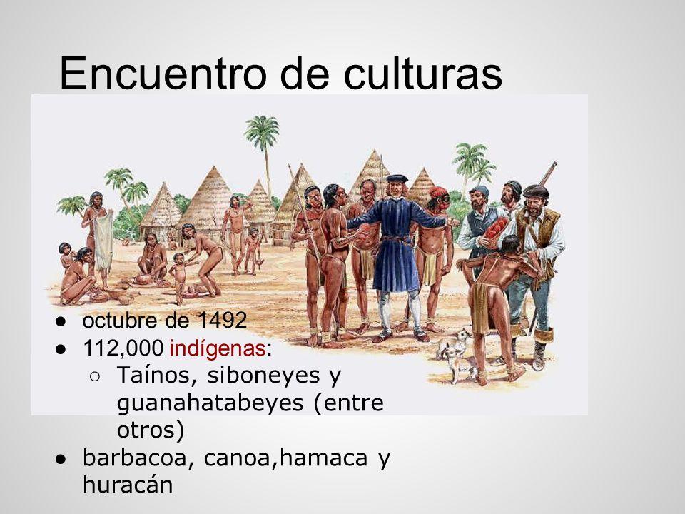Encuentro de culturas octubre de 1492 112,000 indígenas: