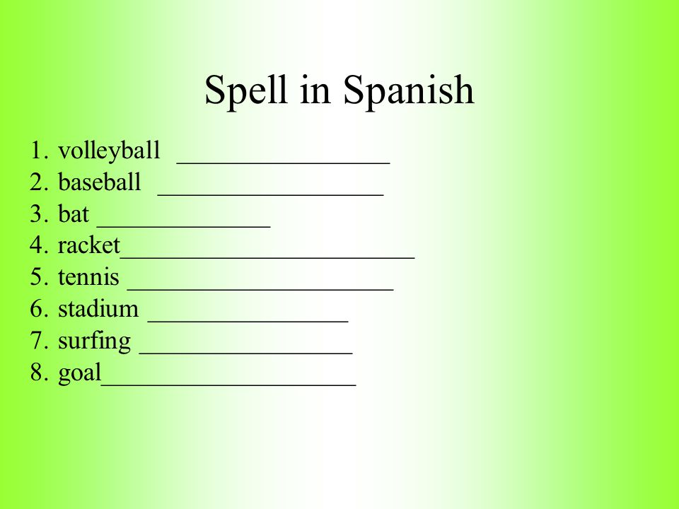 Spell in Spanish volleyball ________________