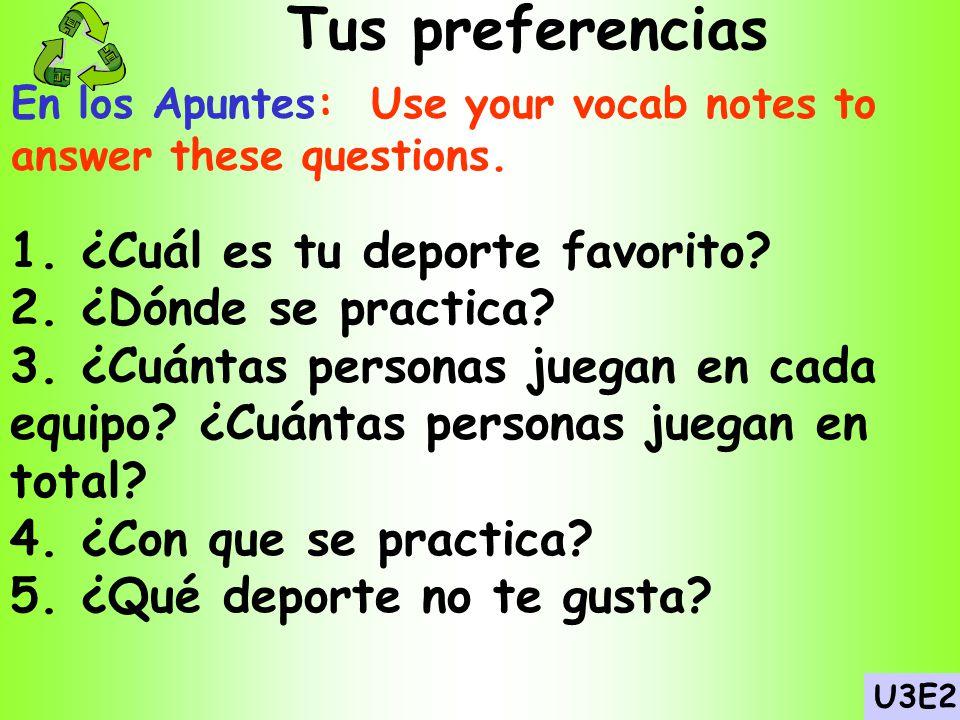 Tus preferencias 1. ¿Cuál es tu deporte favorito
