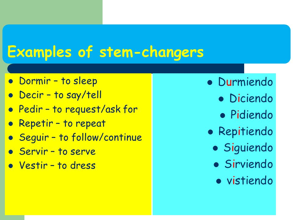 Examples of stem-changers