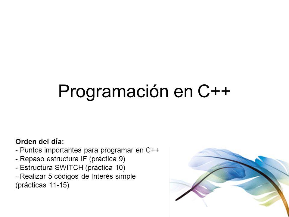 Programación en C++ Orden del día: