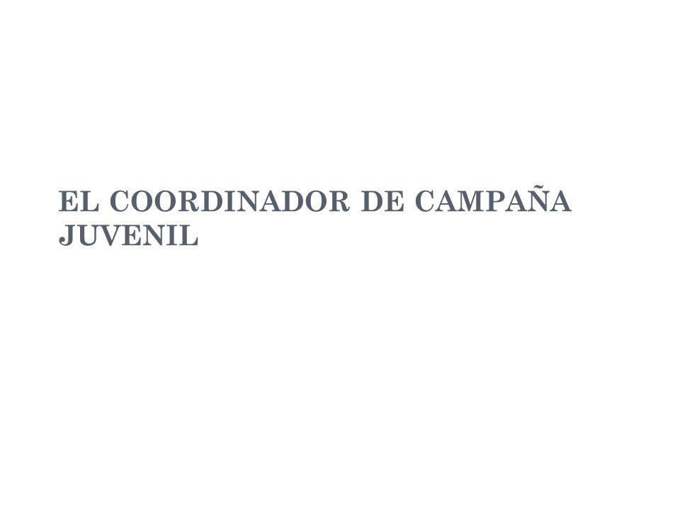 EL COORDINADOR DE CAMPAÑA JUVENIL
