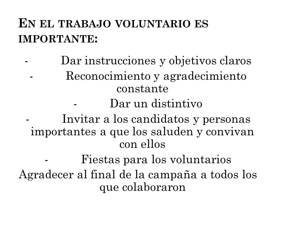 En el trabajo voluntario es importante: