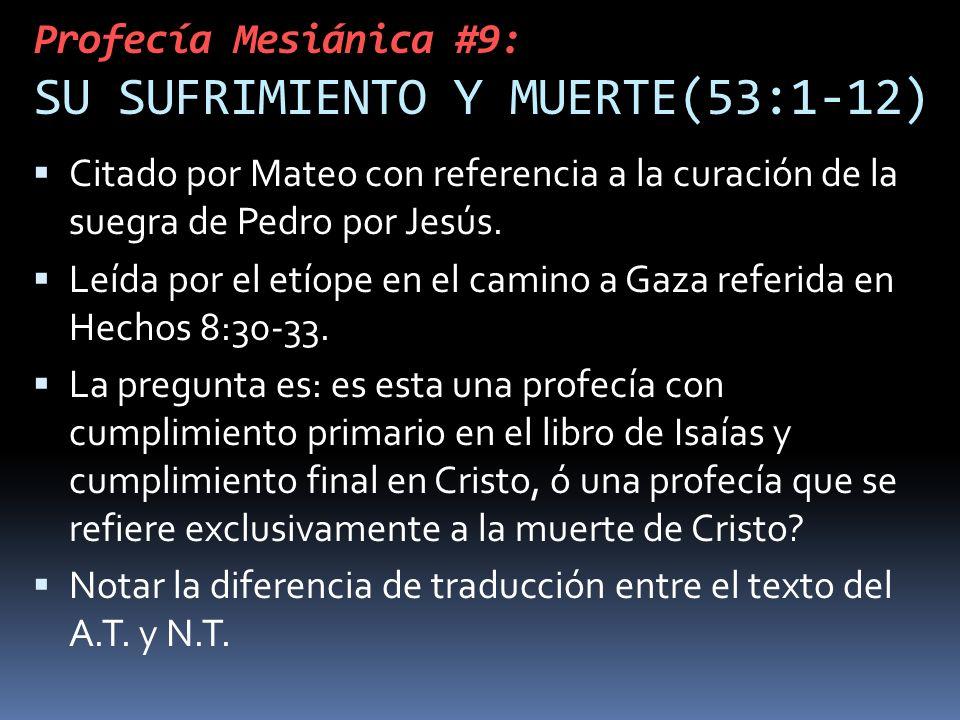 Profecía Mesiánica #9: SU SUFRIMIENTO Y MUERTE(53:1-12)