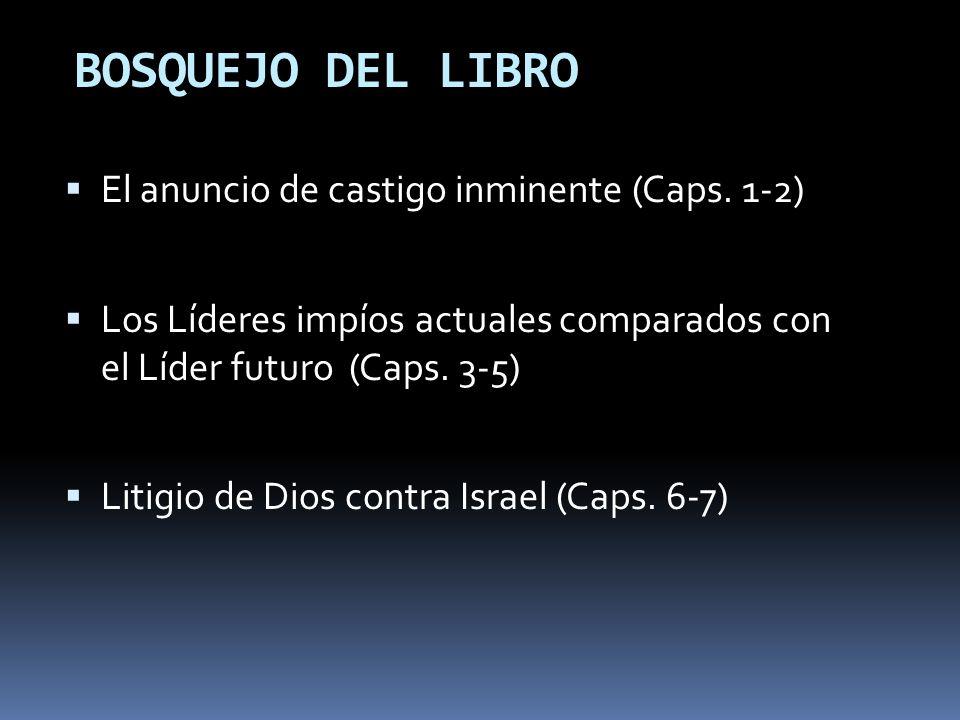 BOSQUEJO DEL LIBRO El anuncio de castigo inminente (Caps. 1-2)