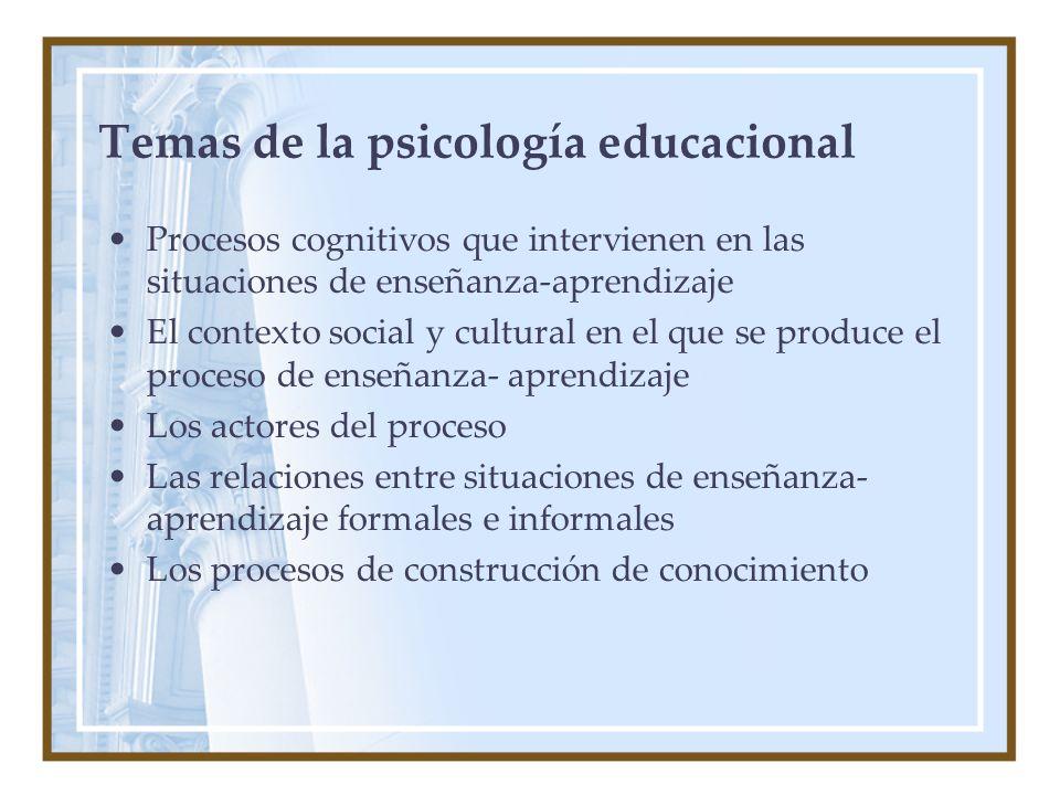 Temas de la psicología educacional