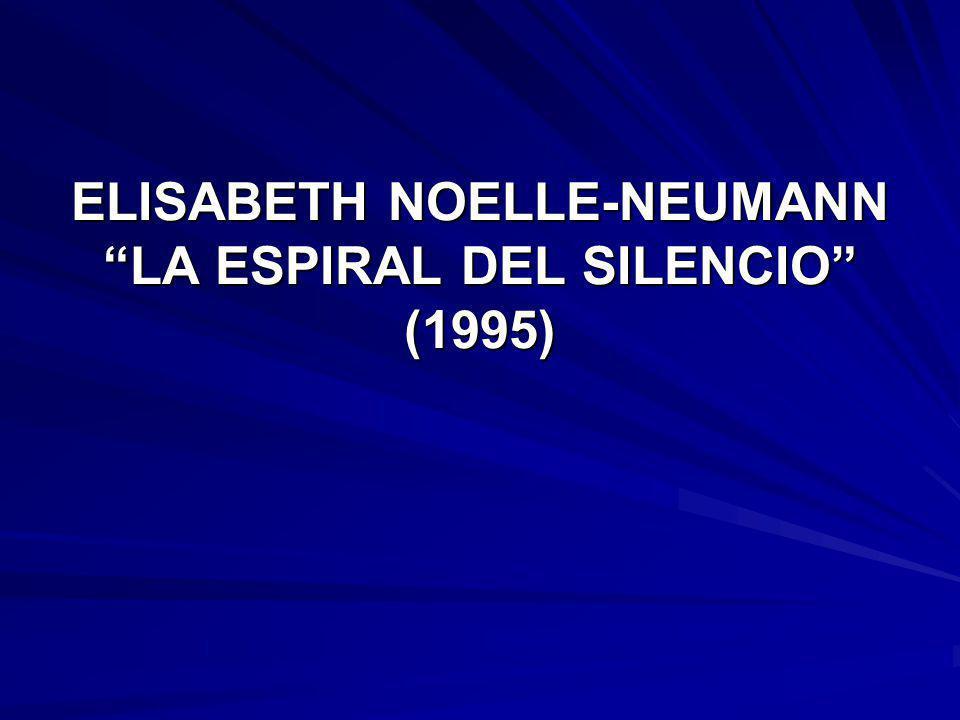 ELISABETH NOELLE-NEUMANN LA ESPIRAL DEL SILENCIO (1995)