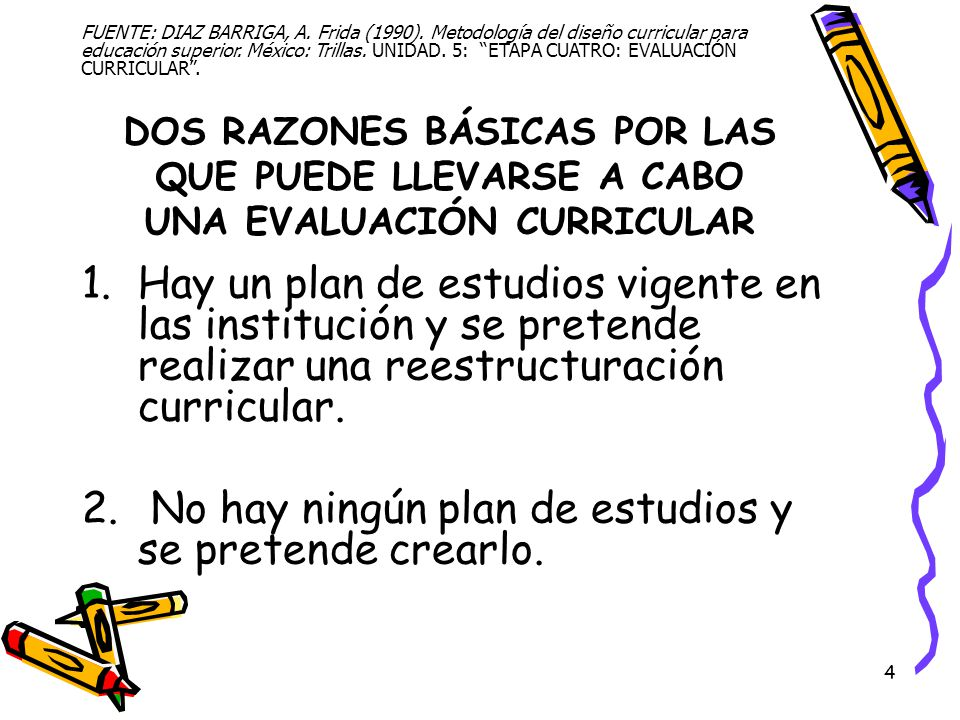 No hay ningún plan de estudios y se pretende crearlo.