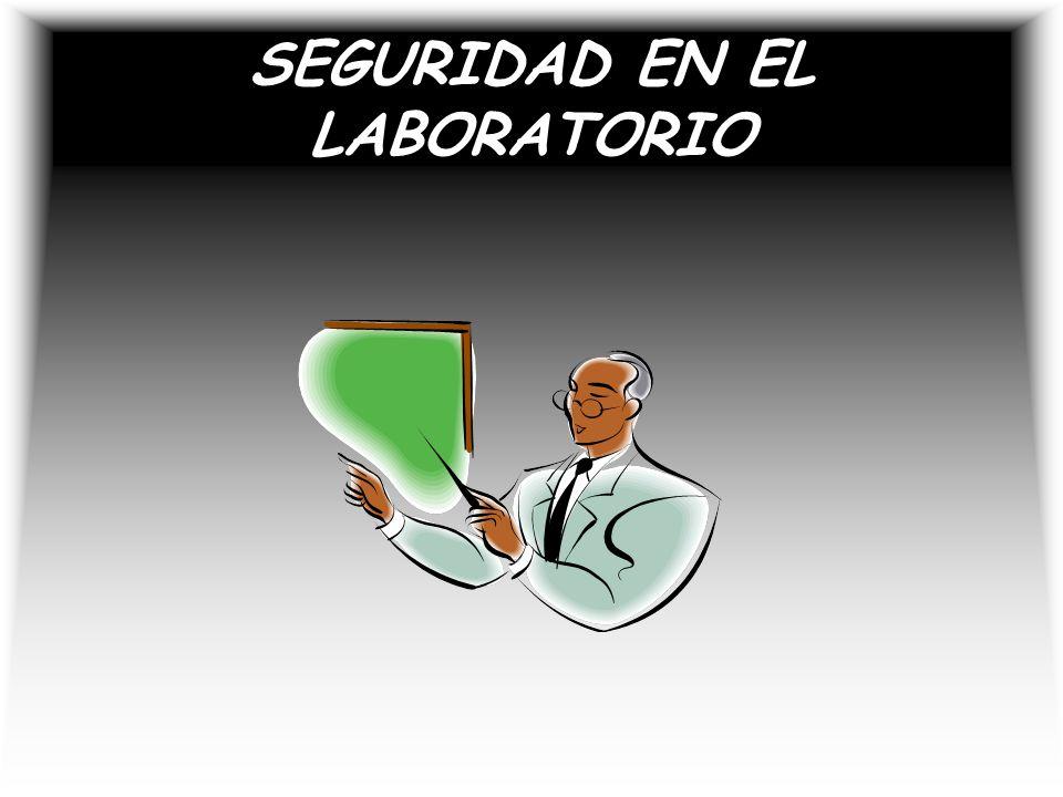 SEGURIDAD EN EL LABORATORIO