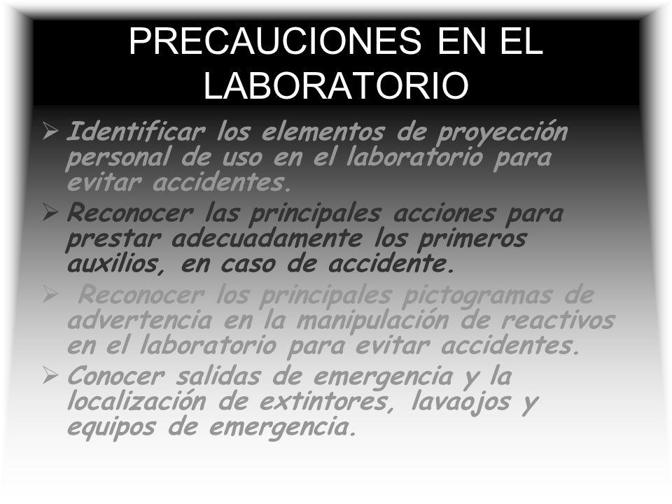 PRECAUCIONES EN EL LABORATORIO