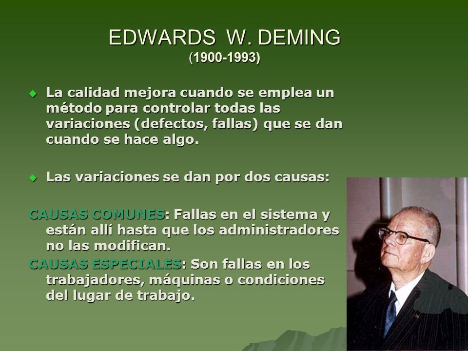 EDWARDS W. DEMING (1900-1993)