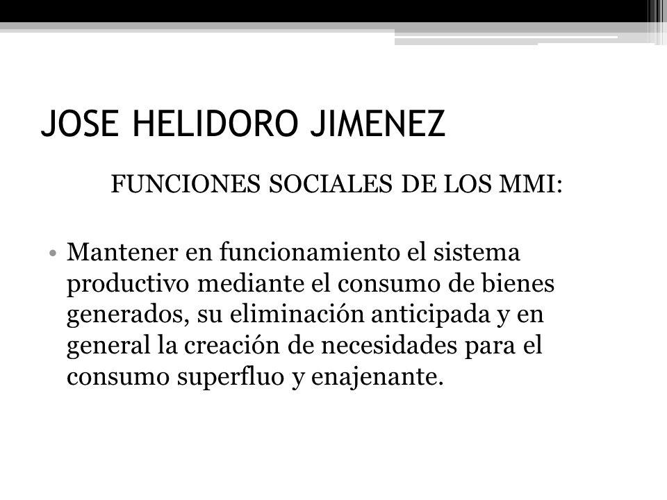 FUNCIONES SOCIALES DE LOS MMI: