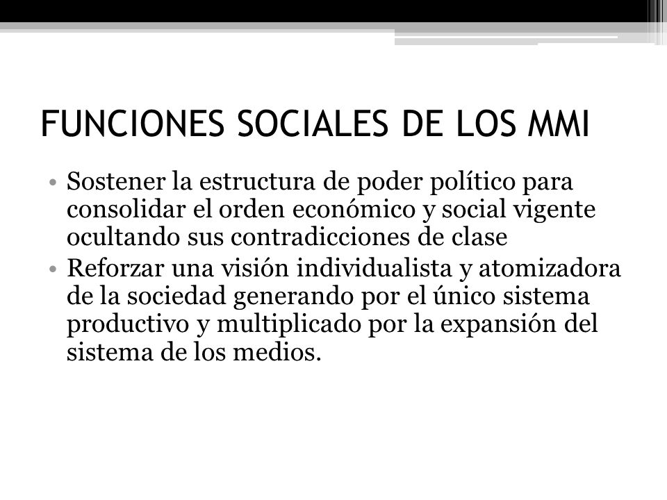 FUNCIONES SOCIALES DE LOS MMI