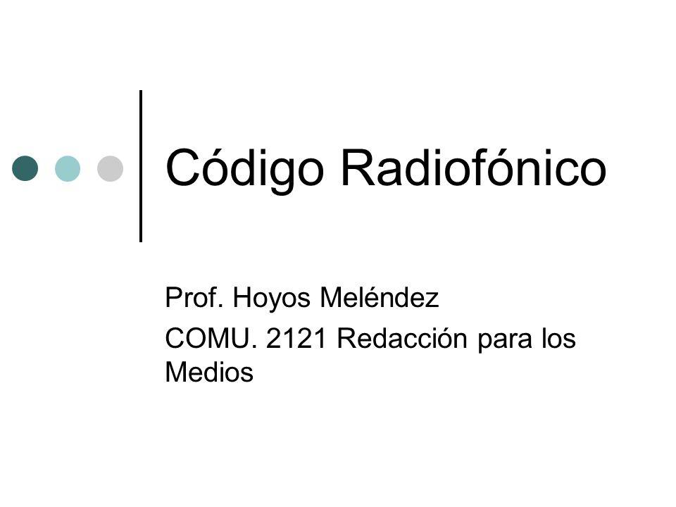 Prof. Hoyos Meléndez COMU. 2121 Redacción para los Medios
