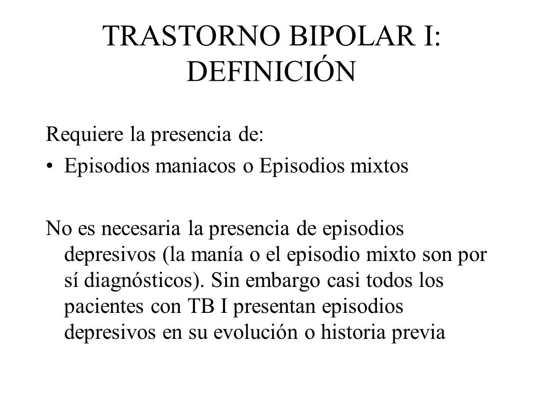 TRASTORNO BIPOLAR I: DEFINICIÓN