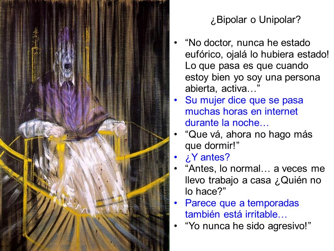 ¿Bipolar o Unipolar