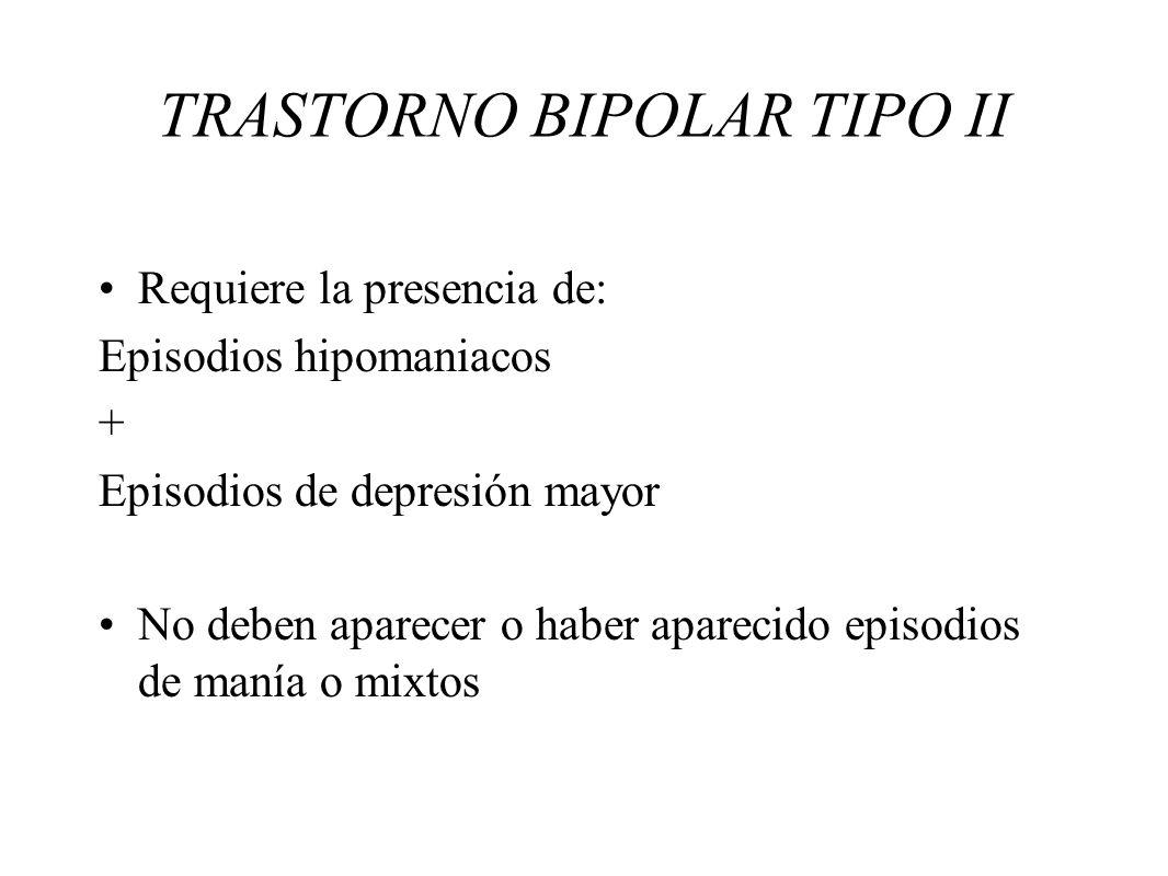 TRASTORNO BIPOLAR TIPO II