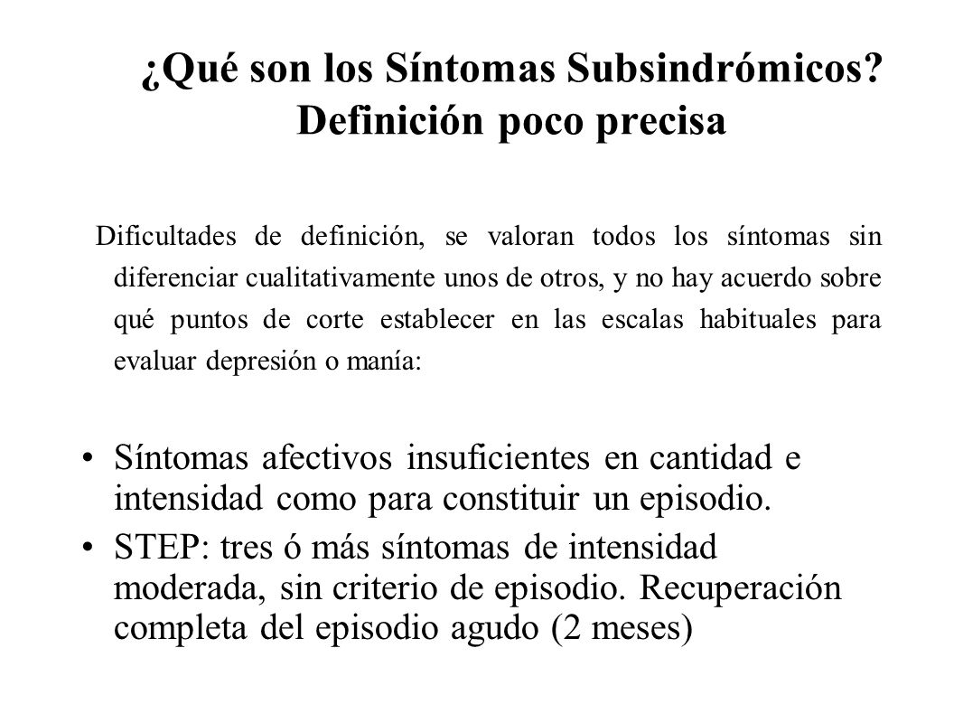 ¿Qué son los Síntomas Subsindrómicos Definición poco precisa