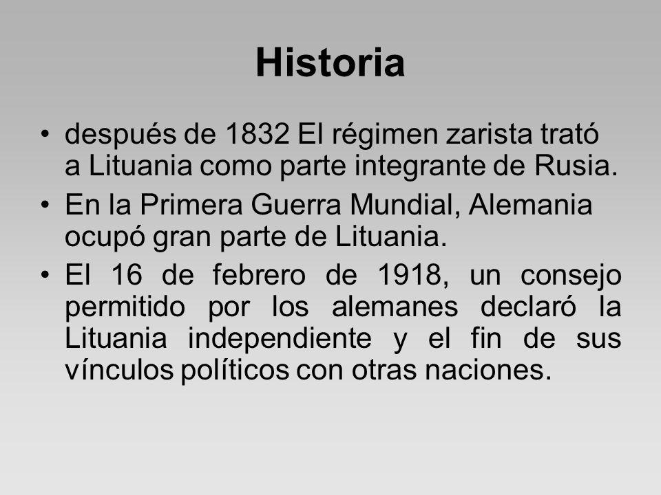 Historia después de 1832 El régimen zarista trató a Lituania como parte integrante de Rusia.