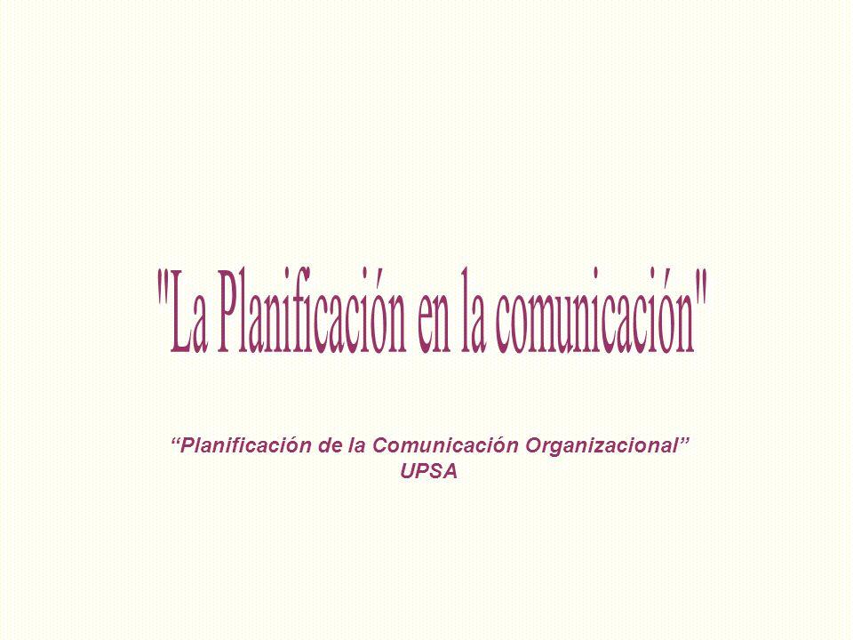 Planificación de la Comunicación Organizacional