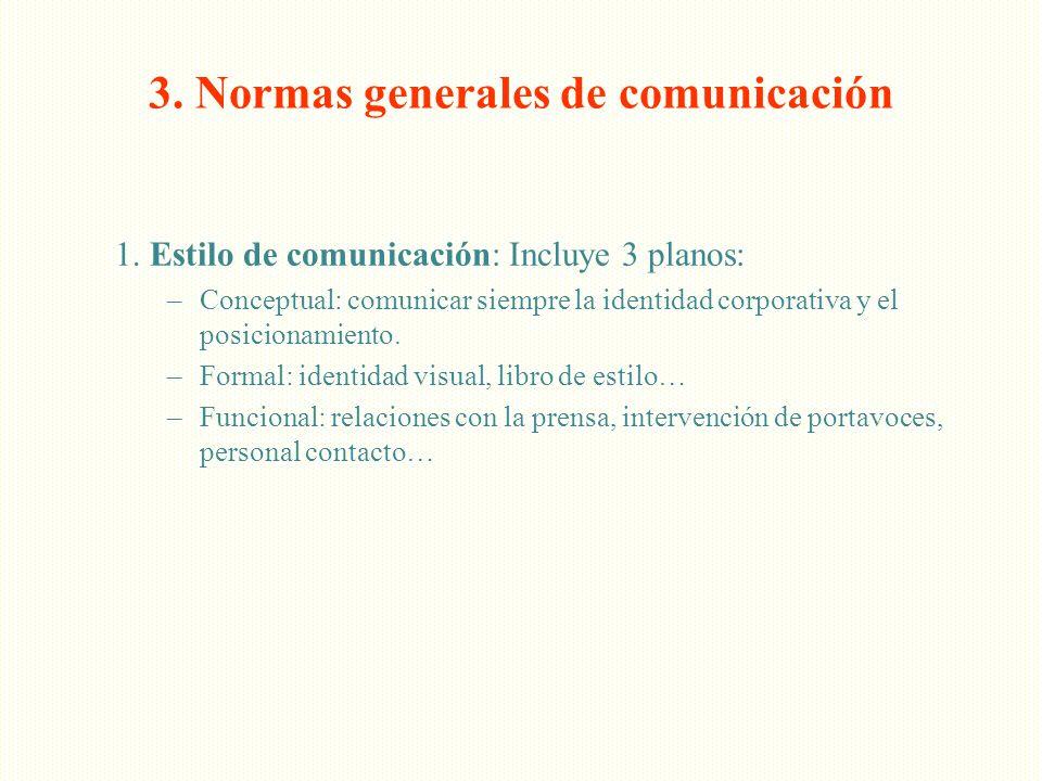 3. Normas generales de comunicación